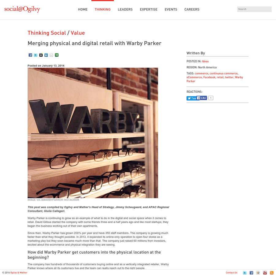 This post was compiled by Ogilvy and Mather's Head of Strategy, Jimmy Schougaard, and APAC Regional Consultant, Giulia Callegari. Warby Parker is continuing to grow as an example of what to do in the digital and social space when it comes to retail. David Gilboa started the company with some friends three and a half [...]