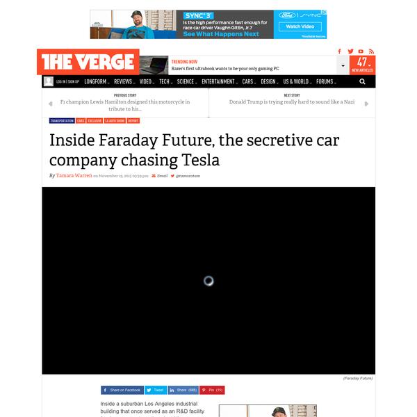 Exclusive: Inside Faraday Future, the secretive car company chasing Tesla