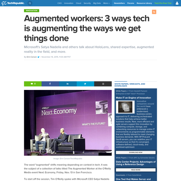 Augmented workers: 3 ways tech is augmenting the ways we get things done - TechRepublic