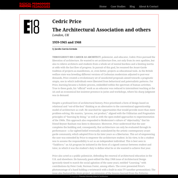 """Radical Pedagogies """" Cedric Price The Architectural Association and others"""