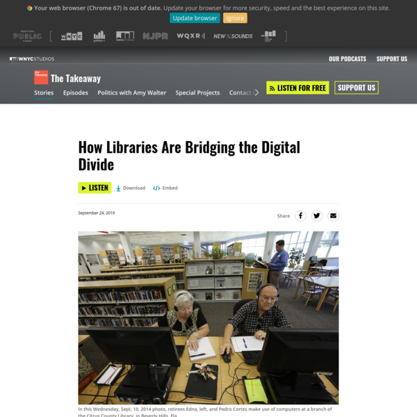 How Libraries Are Bridging the Digital Divide | The Takeaway | WNYC Studios