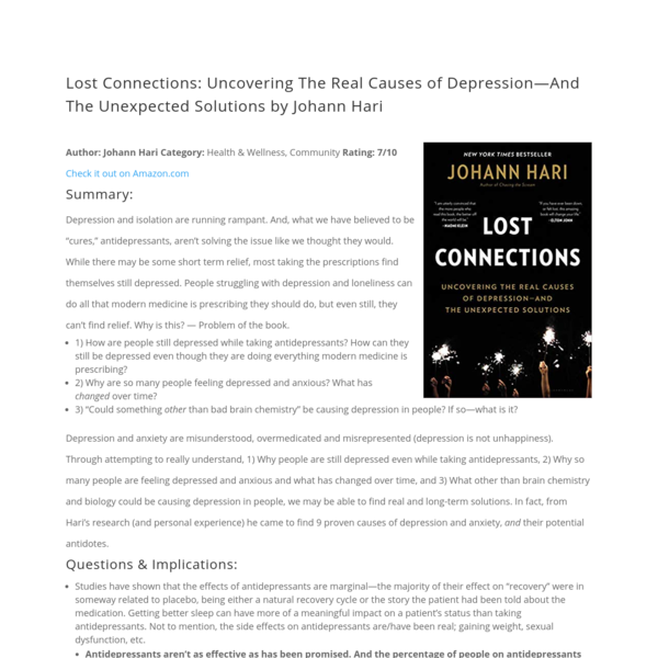 Lost Connections: Uncovering The Real Causes of Depression-And The Unexpected Solutions by Johann Hari - Cory Ames