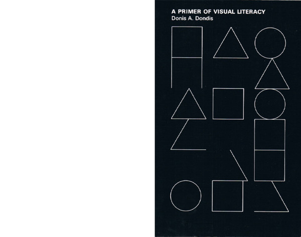 A Primer of Visual Literacy by Donis A. Dondis