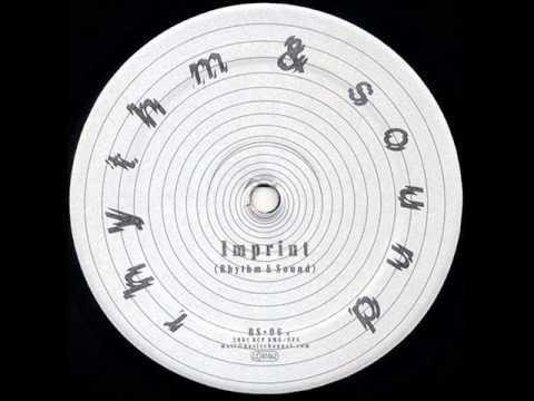 Rhythm & Sound - Imprint