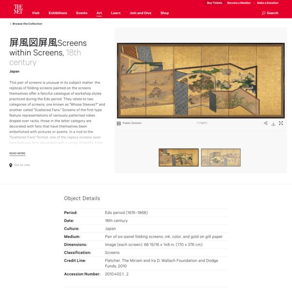 Screens within Screens   Japan   Edo period (1615-1868)   The Met