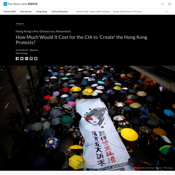How Much Would It Cost for the CIA to 'Create' the Hong Kong Protests? - The News Lens International Edition