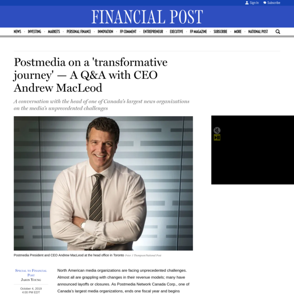 Postmedia on a 'transformative journey' - A Q&A with CEO Andrew MacLeod
