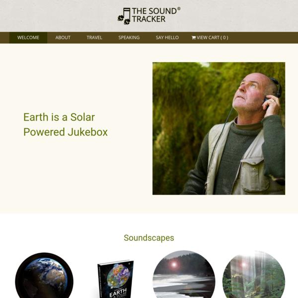 Official Website: Gordon Hempton, The Sound Tracker®