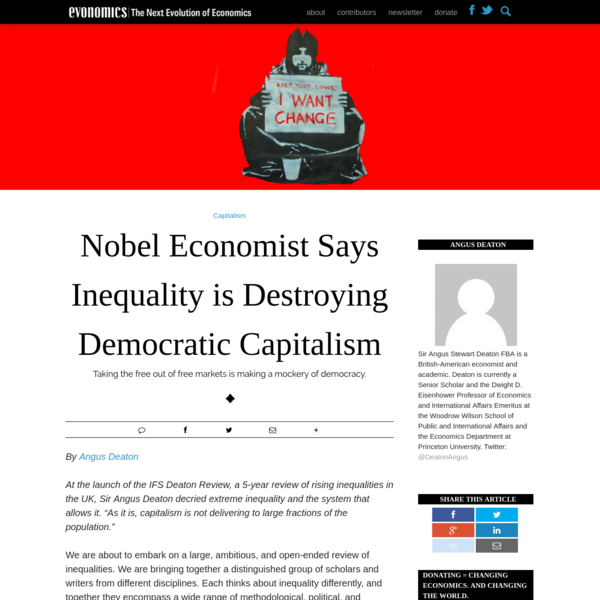 Nobel Economist Says Inequality is Destroying Democratic Capitalism - Evonomics