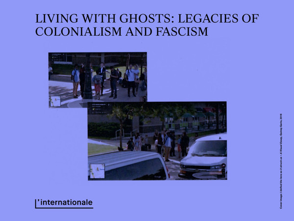 Living with Ghosts: Legacies of Colonialism and Fascism