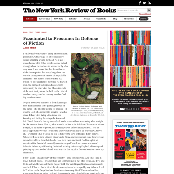 Fascinated to Presume: In Defense of Fiction | by Zadie Smith | The New York Review of Books