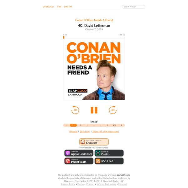 40. David Letterman - Conan O'Brien Needs A Friend