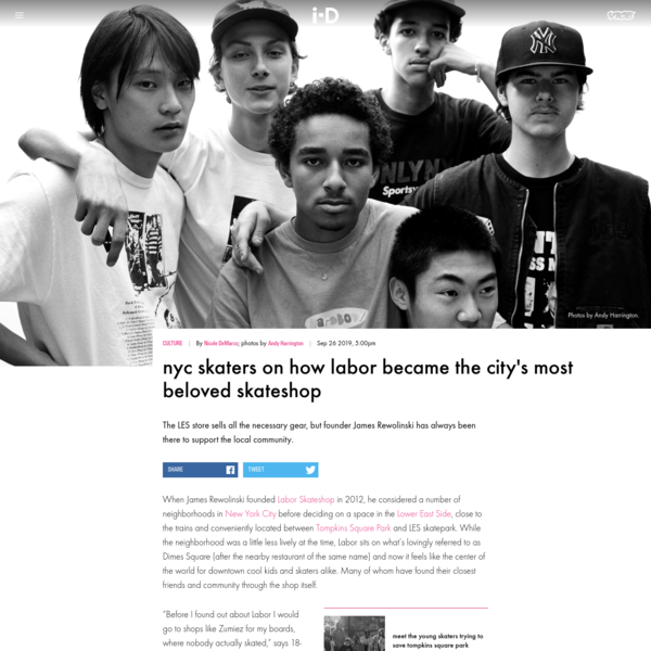 NYC skaters on how Labor became the city's most beloved skateshop