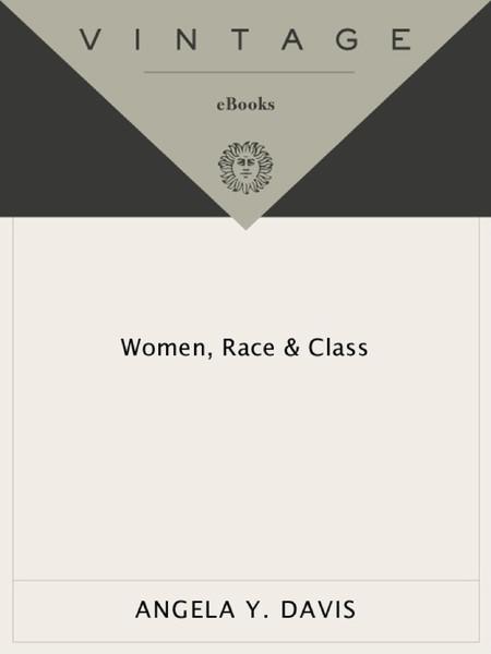 Women Race and Class | Angela Davis