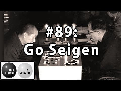 Nick Sibicky Go Lecture #89 - Go Seigen