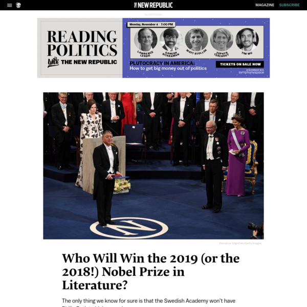 Who Will Win the 2019 (or the 2018!) Nobel Prize in Literature?