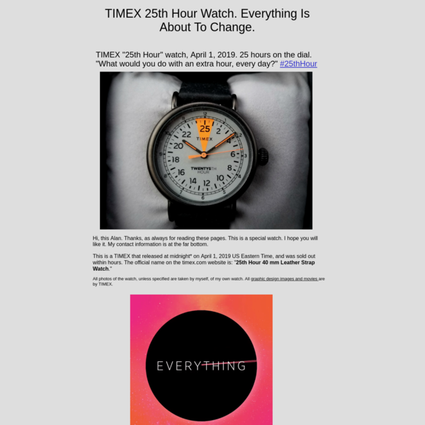"""Timex 25th Hour Watch April 1, 2019. """"What would you do with one more hour?"""""""