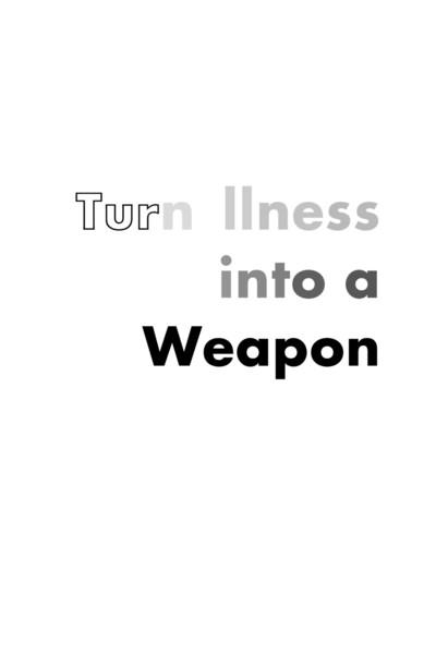 turn_illness_into_a_weapon.pdf