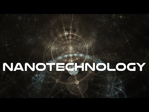 Learn Nanotechnology Documentary