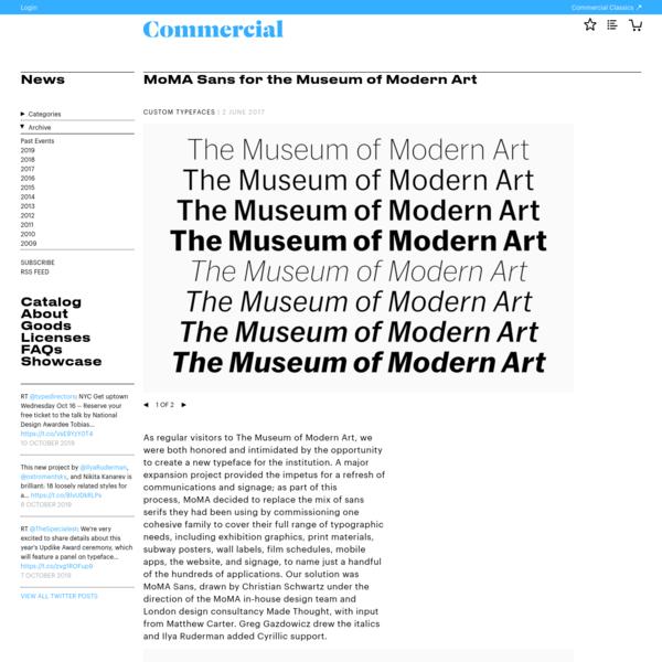MoMA Sans for the Museum of Modern Art