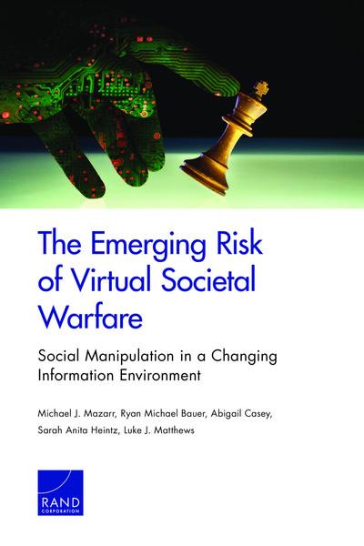 The Emerging Risk of Virtual Societal Warfare