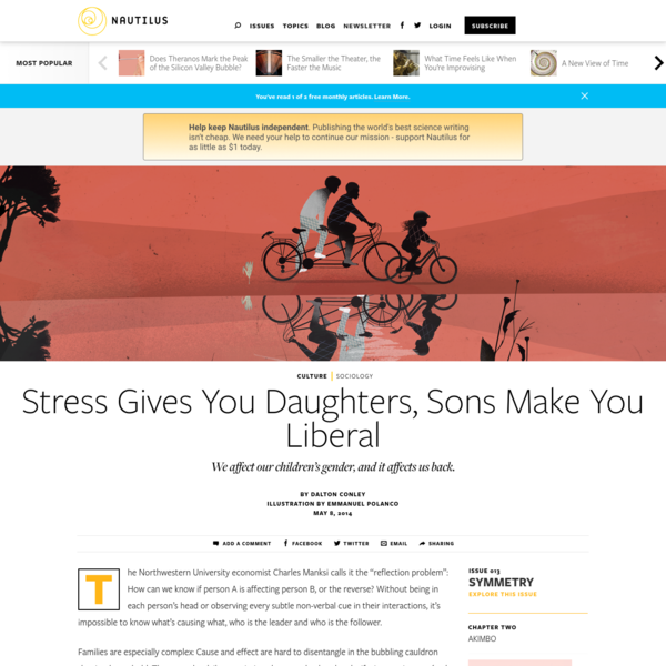 Stress Gives You Daughters, Sons Make You Liberal - Issue 13: Symmetry - Nautilus