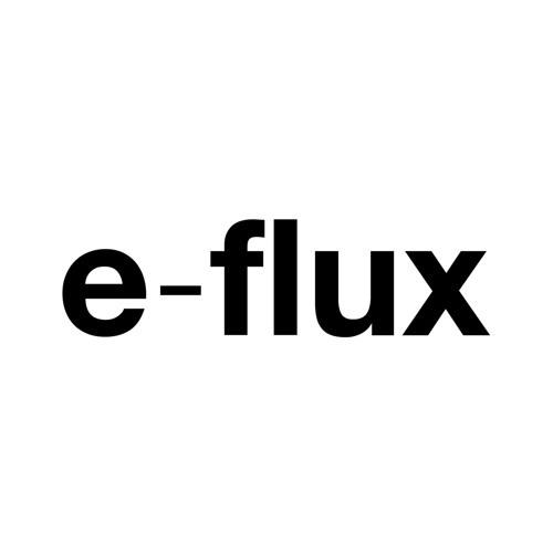 e-flux podcast by e-flux on SoundCloud - Hear the world's sounds