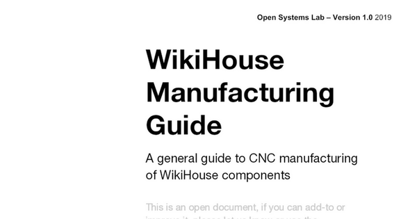 Wikihouse Manufacturing Guide