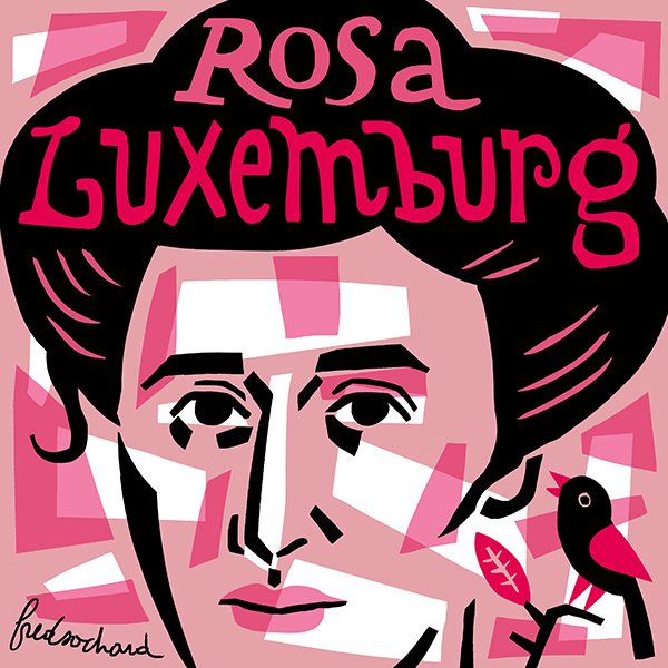 Rosa Luxemburg by Fred Sochard