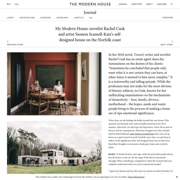 Rachel Cusk and artist Siemon Scamell-Katz's self-designed house