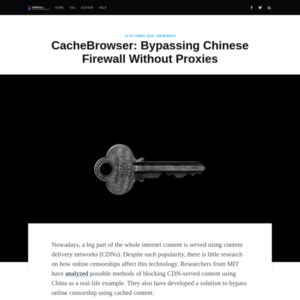 CacheBrowser: Bypassing Chinese Firewall Without Proxies