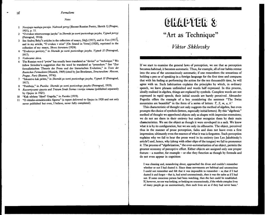 shklovsky art as technique essay All the parenthetical remarks are shklovsky's] 1 art is thinking in images this maxim, which even high school students parrot, is nevertheless the starting point for the erudite philologist who is beginning to put together some kind of systematic literary theory.