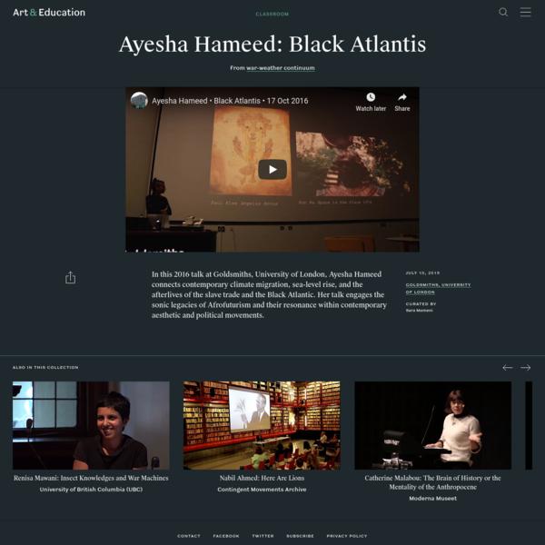 Ayesha Hameed: Black Atlantis - Classroom - Art & Education