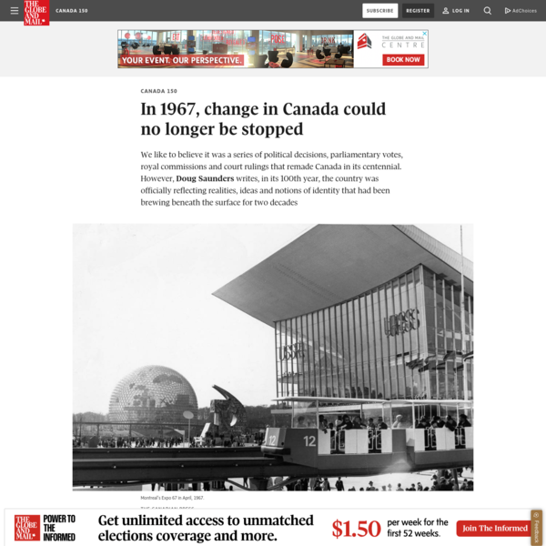 In 1967, the birth of modern Canada