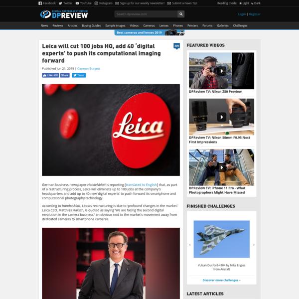 Leica will cut 100 jobs HQ, add 40 'digital experts' to push its computational imaging forward