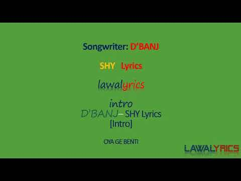 D'Banj - SHY LYRICS