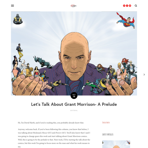 Let's Talk About Grant Morrison- A Prelude - You Don't Read Comics