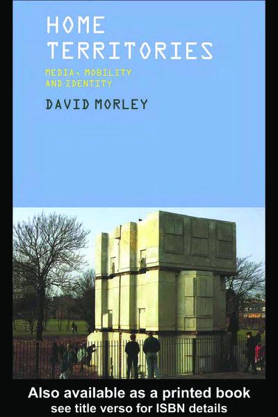 Home Territories, David Morley