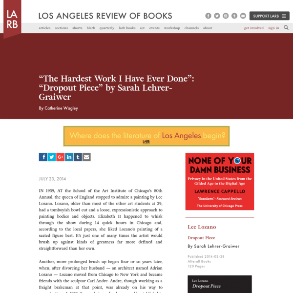 """""""The Hardest Work I Have Ever Done"""": """"Dropout Piece"""" by Sarah Lehrer-Graiwer - Los Angeles Review of Books"""