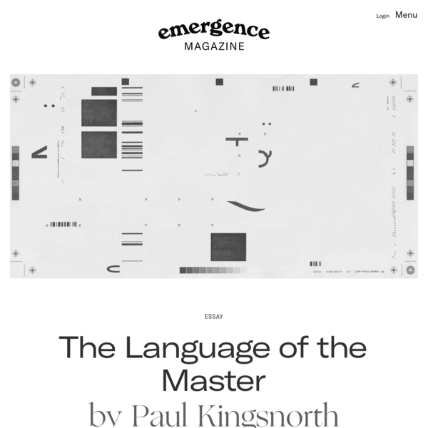 The Language of the Master – Emergence Magazine