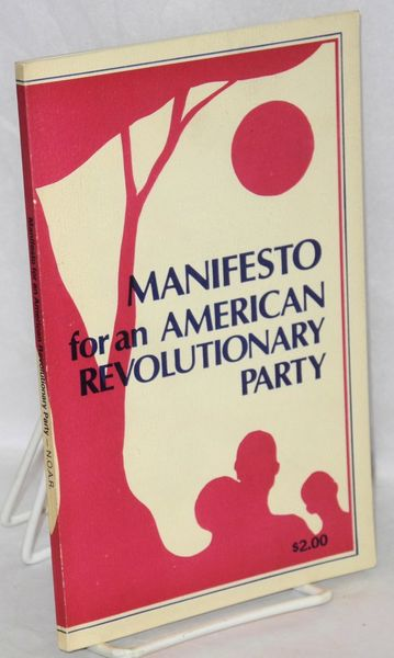Manifesto for an American Revolutionary Party