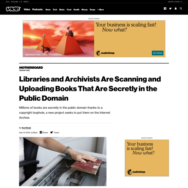 Libraries and Archivists Are Scanning and Uploading Books That Are Secretly in the Public Domain