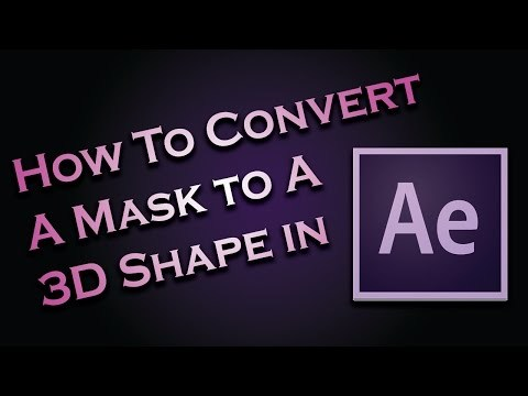 How To Convert a Mask to a 3D Shape - After Effects Tutorial