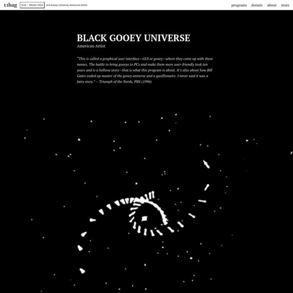 Black Gooey Universe