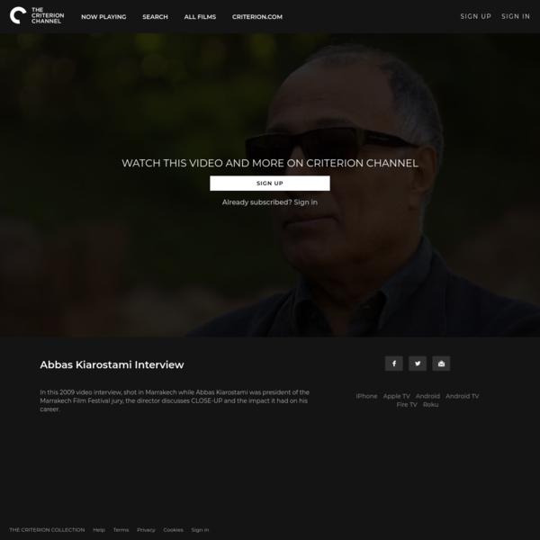 Abbas Kiarostami Interview