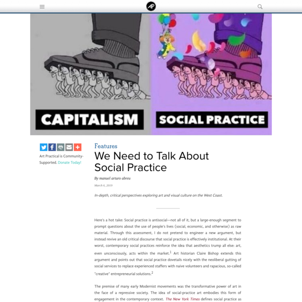 We Need to Talk About Social Practice | Art Practical