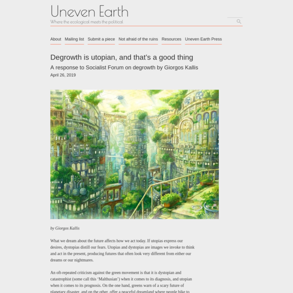 Degrowth is utopian, and that's a good thing