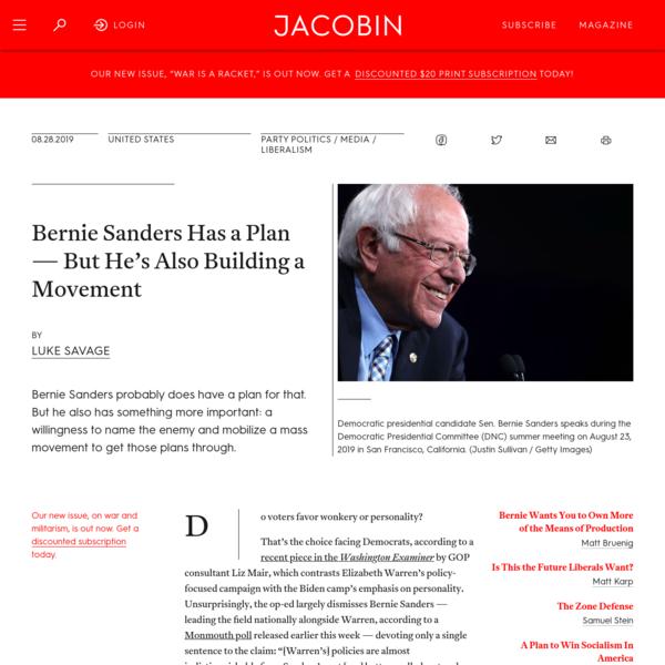 Bernie Sanders Has a Plan - But He's Also Building a Movement