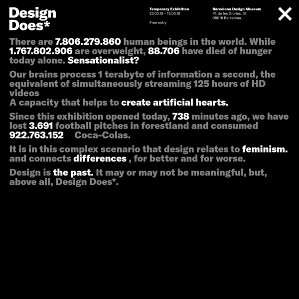 Design Does Exhibition - Barcelona Design Museum - Until 13.05.18