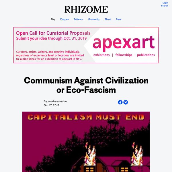 Communism Against Civilization or Eco-Fascism